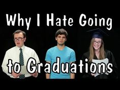 Why I Hate Going to Graduations
