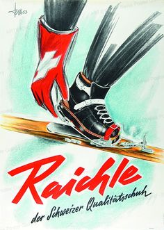 Raichle - Swiss Quality Shoes, 1953 by Hirzel, Fritz