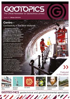 Our new Geotopics newsletter.  Read and download at http://www.geotechnics.co.uk/files/geotopics_winter_2015-16.pdf #Geotechnics #GEOTOPICS