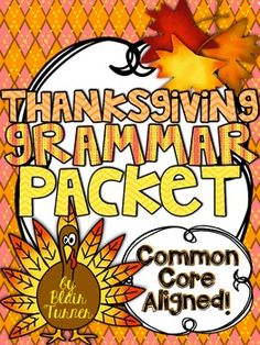 This Thanksgiving-themed packet will make grammar fun for your students!Included in this packet:-Student cover page-Serving Up Reflexive Pronouns-November Adjectives-A Day in the Life of a Pilgrim Family in Plimoth Colony (identifying nouns and verbs in context)-Raking Up Abstract Nouns-Gobble Gobble Grammar!