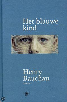 HET BLAUWE KIND - Henry Bauchau - ISBN 9789085422600. In een Parijs daghospitaal neemt de psychoanalytica Véronique de zorg van Orion op zich, een jongen met ernstige psychische problemen. Ze stelt vast dat hij, ondanks zijn moeilijkheden, een krachtige verbeelding heeft en ze leidt hem in de richting van het tekenen en het beeldhouwen. Orion slaagt er in de loop der jaren in om...BESTELLEN BIJ TOPBOOKS VIA BOL COM OF VERDER LEZEN? DUBBELKLIK OP BOVENSTAANDE FOTO!