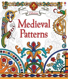 Medieval patterns #UsbFeaturing images, motifs and colours typical of the Middle Ages taken from textiles, ceramics and architecture. http://org.usbornebooksathome.co.uk/bookskidslove-co-uk/catalogue/catalogue.aspx?cat=1&area=H&subcat=HMT&id=9563