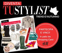 Concorso a premi Tu Style: prova a vincere shopping card H&M - http://www.omaggiomania.com/concorsi-a-premi/concorso-premi-tu-style-prova-vincere-shopping-card-hm/