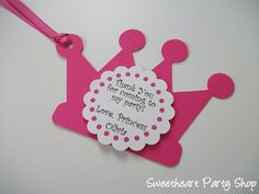 princess favor tags, Love this, NO NEED TO SEND THANK YOUs LATER
