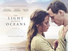 Name:  The Light Between Oceans    Description:  Tom is a World War I veteran who maintains a l...