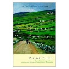 LOL funny!!! An Irish Country Doctor' by Patrick Taylor