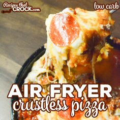 Our Air Fryer Crustless Pizza is a super easy low carb casserole that kids of all ages enjoy! Use your family's favorite toppings to make homemade pizza night a snap. Air Fryer Recipes Keto, Air Fryer Dinner Recipes, Low Carb Recipes, Ninja Recipes, Slow Cooking, Instant Pot, Instant Access, Buttered Cabbage, Crustless Pizza