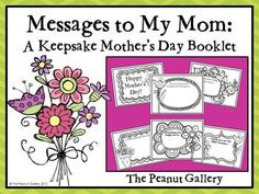 The most special gifts are those that speak from the heart. This keepsake Mother's Day booklet is the perfect gift to do just that! Students can make the booklets for their mothers or other treasured loved ones such as grandmothers, aunts, etc. Each page features a sentence starter and space for the student to share a special message with the recipient. Pages with and without lines are included and can be colored by students as well.  A cover, intro letter, and coupon page are included. ($)