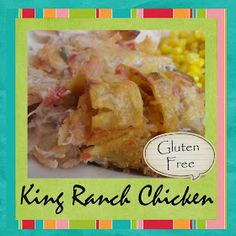 Gloriously Made: Gluten Free King Ranch Chicken