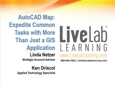 AutoCAD Map 3D  Expedite Common Tasks with More Than Just a GIS Application