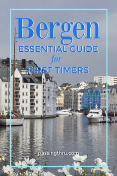 Things to Do in Bergen Norway: A First Timers Guide #traveltips #norwaytravel #norway #bergen