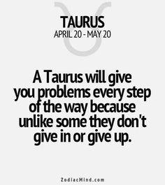 Taurus Woman, Giving Up, Math Equations, Zodiac, Memes, 12 Zodiac Signs, Horoscope, Meme
