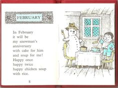 Chicken Soup with Rice by Maurice Sendak- my favorite book as a child I sang along with the tape that the book came with!