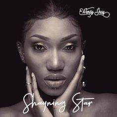 """Wendy Shay – Shayning Star (Full Album) Rufftown Records artiste, Wendy Shay is finally here with her much-anticipated album tagged """"Shayning Star"""" which has a… The post Wendy Shay – Shayning Star (Full Album) appeared first on Music Arena Gh. Gospel Music, Music Songs, Latest Music, New Music, Dj Mixtape, Mp3 Music Downloads, Song One, Love Is Free, Mp3 Song"""