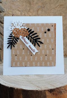 Les Cartes de Nad: Bonne Année... Scrapbooking Simple, Diy Note Cards, Christmas Cards, Xmas, Pine Branch, Business Gifts, Gift Bags, Happy New Year, Cardmaking