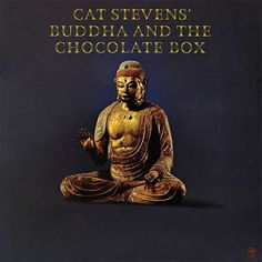 Cat Stevens' Buddha and the Chocolate Box (album cover) Greatest Album Covers, Rock Album Covers, Steven King, Steven S, Lps, Used Vinyl Records, Islam, Vintage Concert Posters, Pochette Album