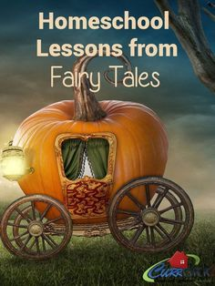 Homeschool Lessons from Fairy Tales