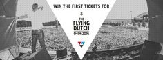 Do you want to win the first tickets for The Flying Dutch 2016?