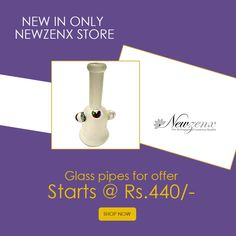Glass Pipes, Buy Glass Pipes, Order Glass Pipes -New Zenx Buy Glass Pipes - Buy online Order Glass Pipes For Sale, Buy Glass Pipes accessories at the nominal prices at Newzenx. Shop Now @ http://www.newzenx.com #newzenx #glasspipes #pipesglass #onlinepipes