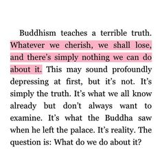 Buddhism as your teacher