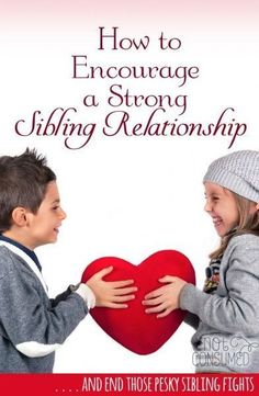 """Can you really help your children build strong relationships with their siblings? In the days of """"he pushed me"""" and """"she touched my chair"""" the idea of a sibling bond seems ludicrous. But it's not! These tips will help you keep your eye on the prize! #parentingtipsforgirls #ParentingFighting"""