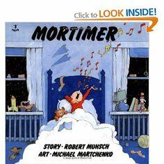 Mortimer (Munsch for Kids) by Robert Munsch 0920303110 9780920303115 Music Lesson Plans, Music Lessons, Award Winning Books, Preschool Books, Reading Rainbow, Music Activities, Elementary Music, Music Classroom, Teaching Music