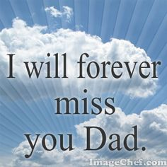 I miss my Daddy Dad In Heaven Quotes, Miss You Dad Quotes, Daddy In Heaven, Fathers Day In Heaven, Daddy I Miss You, I Love My Dad, Rip Daddy, Dad Poems, Father Quotes