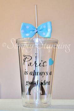 Items similar to Paris Acrylic Tumbler. Paris is always a good idea 16 ounce cups. 17th Birthday Gifts, Paris Birthday Parties, Sweet 16 Birthday, Diy Birthday, Paris Sweet 16, Parisian Party, Sweet 16 Themes, Diy Wine Glasses, Sweet 16 Gifts