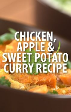 Rachael Ray made a family-friendly meal of Chicken & Green Apple Curry, served on a bed of chutney sweet potatoes instead of the traditional rice. http://www.recapo.com/rachael-ray-show/rachael-ray-recipes/rachael-ray-chicken-green-apple-curry-recipe-sweet-potatoes/