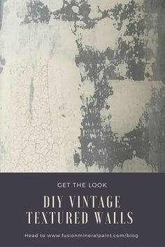 Learn how to make your own DIY Vintage Textured Walls with a full tutorial from Fusion Mineral Paint. wall How to Create Textured Vintage Walls Diy Wall Painting, Crackle Painting, Faux Painting, Texture Painting, Wall Paintings, Painting Furniture, Paint Texture, Diy Vintage, Look Vintage