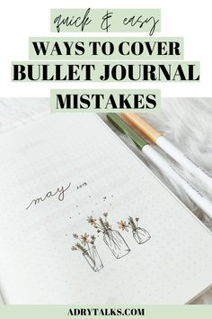Bullet journal mistakes can be frustrating and annoying to deal with! Here are 7 creative ways to cover up and hide your bullet journal mistakes. Bullet Journal Contents, May Bullet Journal, Bullet Journal For Beginners, Bullet Journal Tracker, Bullet Journal School, Bullet Journal How To Start A, Bullet Journal Themes, Bullet Journal Layout, Bullet Journal Inspiration