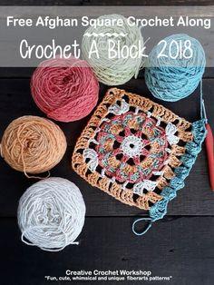 Crochet A Block Afghan 2018 | Creative Crochet Workshop @creativecrochetworkshop #freecrochetalong #grannysquare #afghansquare