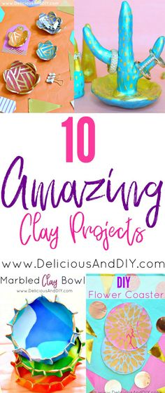 10 Amazing DIY Clay