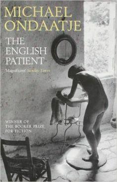 The English Patient: Amazon.co.uk: Michael Ondaatje: 9780747572596: Books