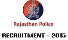 Rajasthan Police Constable Inspector SI 20000 Posts Recruitment 2015