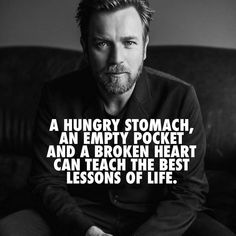 A hungry Stomach, an empty Pocket and a broken Heart can teach the best Lessons of Life – Motivation – Mindset The post A hungry Stomach, an empty Pocket and a broken Hea… appeared first on Best Pins for Yours - Life Quotes Wise Quotes, Great Quotes, Words Quotes, Motivational Quotes, Inspirational Quotes, Sayings, Qoutes, Dog Quotes, Reality Quotes