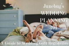 tips + tricks | a guide to wedding gift registeries | via: junebug weddings
