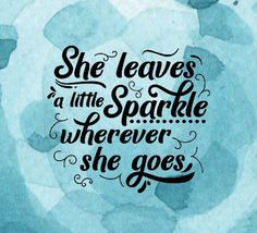 she leaves a little sparkle wherever she goes SVG - svg jpg png eps files for Cricut Silhouette - instant download - commerical use by LDKreactions on Etsy