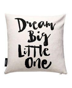 Dream Big Little One - THE MOTIVATED TYPE - Kissenbezug