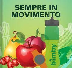 Collection Sempre in movimento Magazine Articles, Menu, App, Healthy Fit, Recipes, Diet, Kitchens, Thermomix, Menu Board Design