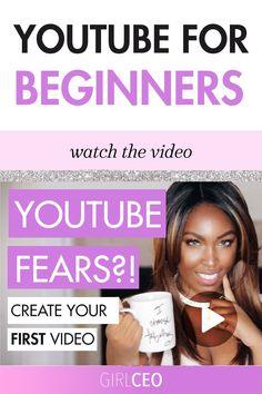 Youtube Beginners | YouTube Tips | YouTube Video Ideas | Youtube Bloggers | YouTube Bloggers | YouTube Fear | Fear of Video | Fear of Camera | YouTube Vloggers | YouTube Vlogging Ideas | Video Idess | Video Marketing | YouTube Marketing