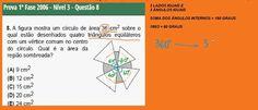 A figura mostra um círculo de área 36 cm2 sobre o qual estão desenhados quatro triângulos equiláteros com um vértice comum no centro do círculo. Qual é a área da região sombreada? (A)9 cm2; 12 cm2; 15 cm2; 20 cm2; e 24 cm2. https://youtu.be/a3Cu53kXdLo