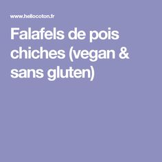 Falafels de pois chiches (vegan & sans gluten)