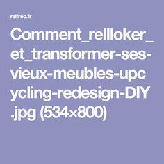 Comment_rellloker_et_transformer-ses-vieux-meubles-upcycling-redesign-DIY.