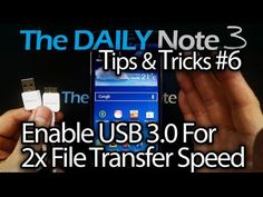Samsung Galaxy Note 3 Tips & Tricks Episode 6: How-To Enable USB 3.0 For 2x File Transfer Speed - YouTube