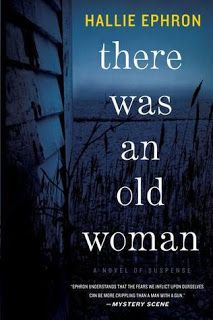 Fiction: There Was an Old Woman by Hallie Ephron