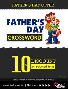 #FathersdayOffer 10% Discount on Selected Items Crossword Bookstores Ltd. Parle Point Surat #HappyFathersDay