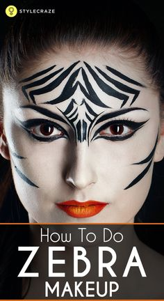 How To Do Zebra Makeup: Go ahead with the post to know about zebra makeup and how to apply it!