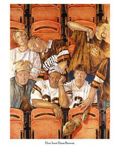 Cleveland Browns Football Humorous Fans Art Poster Picture