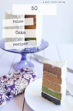 50 Paleo Cake Recipes to help you celebrate any occasion!